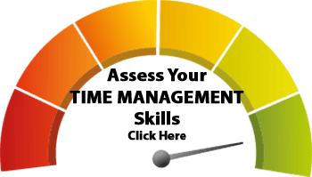 Assess Your Time Management Skills - Click Here